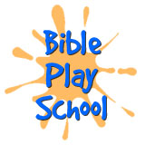 Bible Play School Registration Information